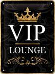 VIP Lounge Blechschild (15 x 20 cm)