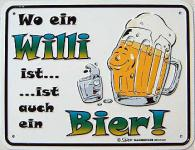 Funschild Wo ein Willi ist auch ein Bier