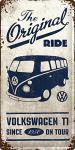 VW Bulli - The Original Ride Blechschild