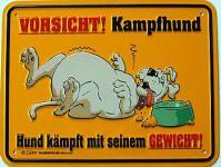 Funschild Vorsicht! Kampfhund