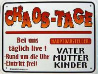 Funschild Chaos Tage