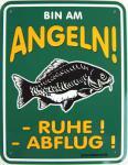Funschild Bin am Angeln