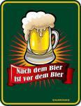 Funschild Nach dem Bier ist vor dem Bier