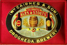 WM Cairnes and Sons - Ales & Stouts Blechschild