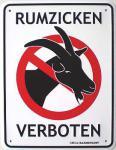 Funschild Rumzicken verboten