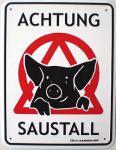Funschild Achtung Saustall