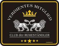 Funschild Verdientes Mitglied - Club der Ruheständler