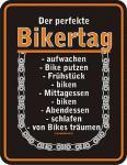 Fun-Schild Der perfekte Bikertag
