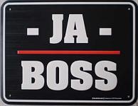 Funschild Ja Boss
