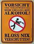 Fun-Schild Vorsicht und Verantwortung
