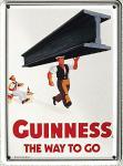 Guinness - the way to go (Stahlträger) Mini-Blechschild