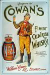 Cowan's Finest Old Irish Whisky Blechschild