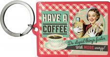 Schlüsselanhänger - Have a Coffee