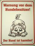 Funschild Warnung vor dem Hundebesitzer