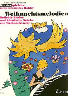 Weihnachtsmelodien - Klavierspielen mein schönstes Hobby