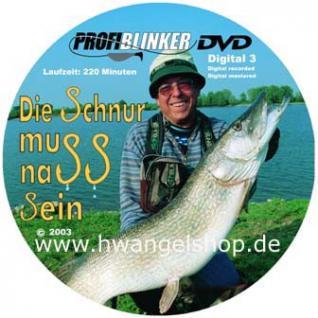 """Profi Blinker DVD Teil 10 Die Schnur muss nass sein"""""""