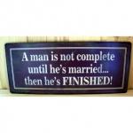 """Spruchschild """" Man - married..."""""""