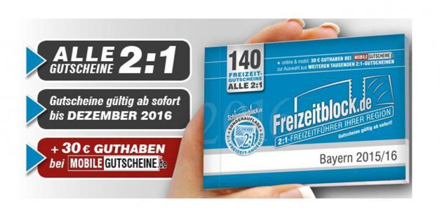 Freizeitblock Bayern 2015-2016 Gutscheinbuch FREIZEIT GUTSCHEINE RABATTE PORTOFREI IN DEUTSCHLAND - Vorschau 1