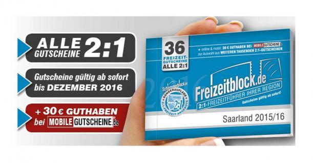 Freizeitblock Saarland 2015-2016 Gutscheinbuch FREIZEIT GUTSCHEINE RABATTE PORTOFREI IN DEUTSCHLAND - Vorschau 1