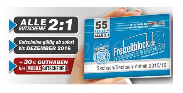 Freizeitblock Sachsen & Sachsen-Anhalt 2015-2016 Gutscheinbuch FREIZEIT GUTSCHEINE RABATTE PORTOFREI IN DEUTSCHLAND - Vorschau 1