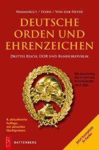 Battenberg Deutsche Orden und Ehrenzeichen Drittes Reich DDR Deutschland - 1933 - heute 2011 - Jörg Nimmergut - komplett in Farbe - PORTOFREI in Deutschland