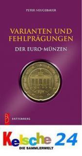 BATTENBERG VARIANTEN UND FEHLPRÄGUNGEN DER EUROMÜNZEN 1. Aufl. - Peter Neugebauer - 2009 - PORTOFREI in Deutschland