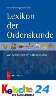 BATTENBERG LEXIKON DER ORDENSKUNDE & EHRENZEICHEN 2010 - PORTOFREI in DEUTSCHLAND