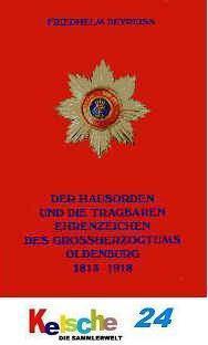 Der Hausorden Ehrenzeichen GHZ. Oldenburg 1813 - 19 - Vorschau
