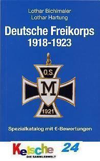 BICHLMAIER Hartung Deutsche Freikorps 1918-1921 NEU - Vorschau