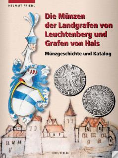 GIETL Die Münzen der Landgrafen von Leuchtenberg und Grafen von Hals Münzkatalog Münzgeschichte 1. Auflage - Helmut Friedl - PORTOFREI in Deutschland - Vorschau 1