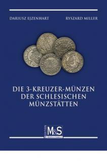 GIETL M & S Edition Die 3 Kreuzer Münzen der schlesischen Münzstätten Münzkatalog 1. Auflage - Ejzenhart, Dariusz / Miller, Ryszard - 2012 PORTOFREI in Deutschland