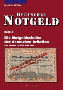 Gietl Die Notgeldscheine der deutschen Inflation 1922 Deutsches Notgeld Papiergeldkatalog Bd 4 - Manfred Müller - 3. Auflage 2010 PORROFREI in Deutschland