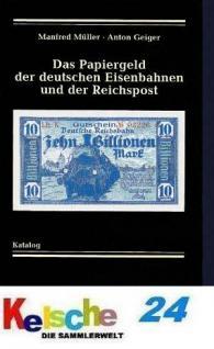 GIETL Papiergeld d deutschen Eisenbahnen ud Reichsp
