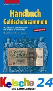 Gietl Handbuch Geldscheinsammeln - Nicht nur für Anfänger in Farbe - 1. Auflage - Grabowski / Mehlhausen - PORTOFREI in Deutschland