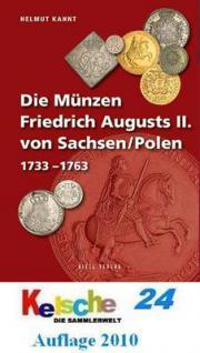 GIETL DIE MÜNZEN FRIEDRICH AUGUSTS II VON SACHSEN / POLEN 1733-1763 - 1.Auflage Helmut Kahnt 2010 PORTOFREI in Deutschland