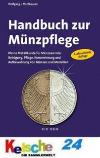 GIETL HANDBUCH ZUR MÜNZPFLEGE REINIGUNG 3. Auf. Wolfgang Mehlhausen 2010 Reinigung, Pflege, Konservierung Aufbewahrung - PORTOFREI in Deutschland