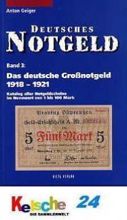 Gietl Band 3 Das deutsche Großnotgeld 1918-21