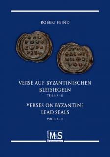 Gietl M & S Edition Byzantinische Verse auf byzantinischen Bleisiegeln 1. Auflage Robert Feind Teil 1: A Lexikon Deutsch - English 2012 PORTOFREI in Deutschland - Vorschau 1