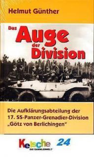 Das Auge der Division der 17. SS-Panzer-Grenadier D
