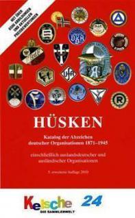 HÜSKEN Abzeichen deutscher Organisationen 1871-1945