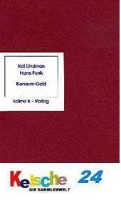 Kolme Verlag Kai Lindman Funk - Konsum - Geld -
