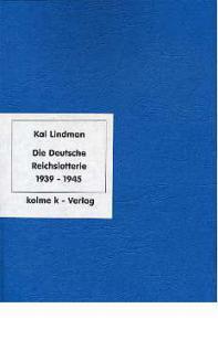 Kolme Kai Lindman Die Deutsche Reichslotterie 1939-