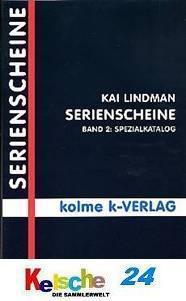 Lindman Serienscheine Band 2 Spezialkatalog 3. Aufl