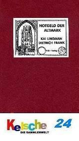 Kolme Kai Lindman Notgeld der Altmark 1. Aufl. Neu