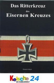 Maerz Das Ritterkreuz des Eisernen Kreuzes NEU 2009 - Vorschau
