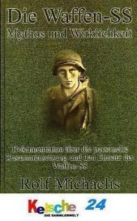 Die Waffen - SS Mythos und Wirklichkeit Dokumenta