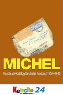 MICHEL HANDBUCH FELDPOST Katalog 1937-1945 5. Auflage 2009 + ETB Bonus