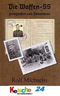 MICHAELIS Die Waffen - SS Fotographien und Dokument - Vorschau