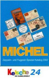 MICHEL Zeppelin und Flugpost Katalog 2002 + BONUS E