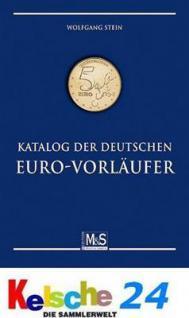 GIETL M & S Edition Katalog der deutschen EURO-Vorläufer Münzkatalog 2. Auflage Manfred Stein 2009 PORTOFREI in Deutschland